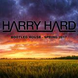 HarryHard - Bootleg House - Spring 2017