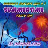 Ruddha's Mixtape 2017 # 7 Summertime Party Mix