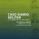 18 JUN 2014 - Caso Diario Militar