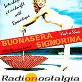 BUONASERA SIGNORINA - 4 oct 2014 - new season opening on Radio Nostalgia FM!