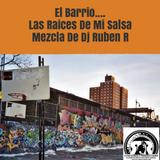El Barrio .... Las Raices De Mi Salsa