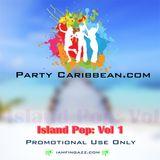 Party Caribbean: Island Pop Vol 1