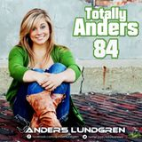 Totally Anders 84