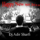Happy New set 2015 Dj Adir Sharfi