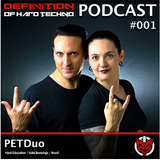 Definition of Hard Techno - Podcast 001 by PETDuo
