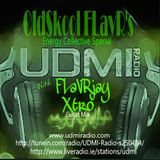 Oldskool FLavR's with FLavRjay on UDMI Radio 12-Mar-17. Energy Collective Special !!!!!!
