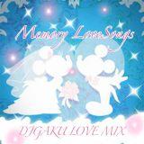 MEMORY LOVE SONG MIX /DJGAKU
