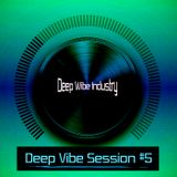 Deep Wibe Industry Deep Vibe Session #5