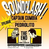 Cumbia Soundclash - Captain Cumbia vs Pedrolito [Epilogue]