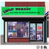DJ Rahdu - Shop Music 001: Jazz, Funk, Hip Hop Instrumental Mix