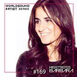 Rehmark & Nukkah-Worldsound Series at Loca Fm_169 /ArtistSeries047/Misstress Barbara