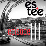 """"""" es.tee sessions """" Episode 111"""
