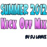 Summer 2012 Kick Off Mix