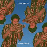 Good Vibes 70 - Lemmy Ashton