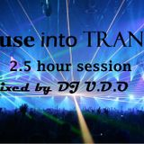 House into trance 2.5 hour session