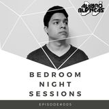 Bedroom Night Sessions Episode #005 by Alvaro Blancas
