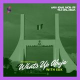 What's Up Abuja - The Podcast (Thurs, 20 Sep, 2018)