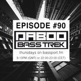 BASS TREK 90 with DJ Daboo on bassport.FM