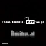 Tasos Terzidis - OFF we go! 20.04.13 radio show mix