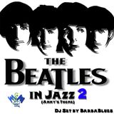 Beatles in Jazz 2 (Anny's Theme) - DjSet by BarbabBlues