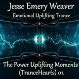 Jesse Emery Weaver - The Power Uplifting Moments (TranceHearts) 01. / 140 Bpm / (12.10.2015.)