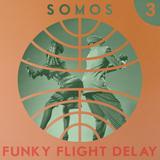 Funky Flight Delay