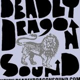 DEADLY DRAGON SOUND SYSTEM MIX