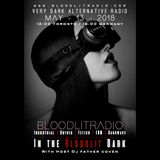 In The Bloodlit Dark! May-13-2018