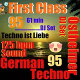 First Class 95 ...New Ostheimer 61 min German 125 Bpm DJ Live Set !!! New Analog Sounds !.. 61 min