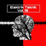 ELEKTRIK TEKNIK - Vol 18 - Techno - Mixed By Martin Hepburn