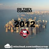 On The Corner vol. 38 - Best of 2012 selected by DJ Phizzy