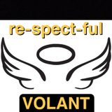 re-spect-ful VOLANT