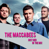 The Selector w/ The Maccabees & Just Her