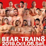 BEAR-TRAIN 8 -3rd Anniversary- Oct. 5th, 2019 ::YUME