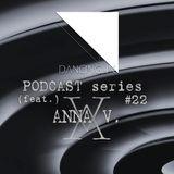 Dancing In podcast #22 w/ ANNA V. | 24AUG16 | Season 4