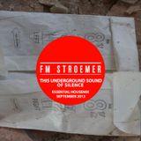 FM STROEMER - This Underground Sound Of Silence Essential Housemix I September 2013