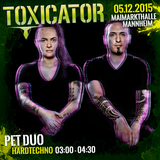 PETDuo - 6 Decks set @ Toxicator 2015