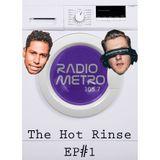 The Hot Rinse S1E1