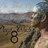 The Best Of Buddhaa Bar Deep Club 8