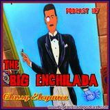 BIG ENCHILADA 107: Classy Elegance