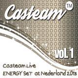 Casteam Live ENERGY SeT at Nederland  2013 vol.1
