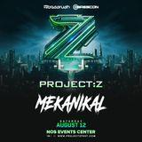 Mekanikal @ Project: Z 2017