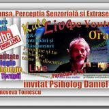 Transa Perceptia Senzoriala si Extrasenzoriala cu Psih Daniel Mois