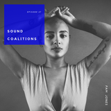 SOUND COALITIONS / Episode 27: Guest Mix featuring Pam Jones