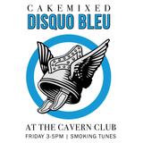 Disquo Bleu #3 | The Cavern | 8 September 2017