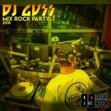 """DJ GUSS - Mix Rock Party_1 - """"Ao Vivo"""" na 89 A Rádio Rock"""