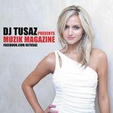 DJ TusaZ – Muzik Magazine @ Episode 001 - 2012-10-24