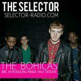 The Selector - W/ The Bohicas & Mao Ra Sun