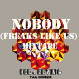 NOBODY (Freaks like us) #TMG# live show Vol 1