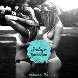 Indigo Sundown 03 - Deep House Set 2014